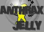 The Anthrax Jelly